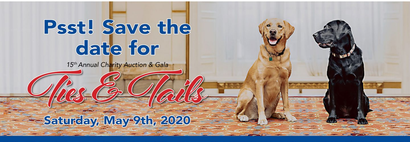 Save the Date! Ties & Tails is on Saturday, May 9th, 2020