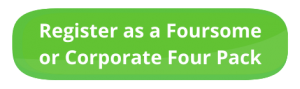 Register as a Foursome or Corporate Four Pack